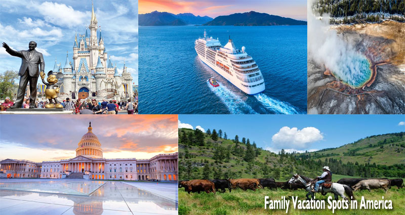 Top rated 10 Family members Vacation Spots in America